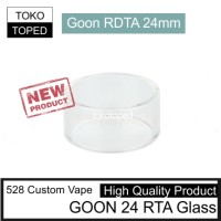 Jual Replacement Glass for GOON 24 RDTA | 528 custom vape | rta mod vapor Murah