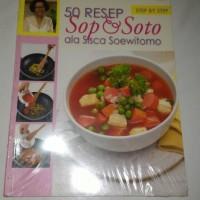 50 resep sop & soto ala sisca soewitomo Step by step