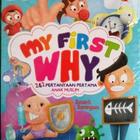 Buku My First Why 263 Pertanyaan Anak Muslim