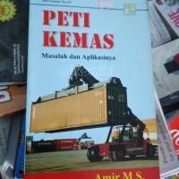 Peti Kemas : Masalah dan Aplikasinya - Amir M.S.