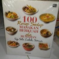 100 resep sedap masakan berkuah ala rumahan sop soto lodeh semur