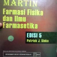 Martin Farmasi Fisika Dan Ilmu Farmasetika Edisi 5 - Patrick J. Sinko