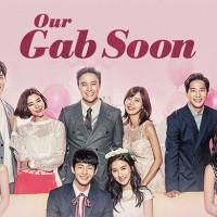 Drama Korea Our Gab Soon