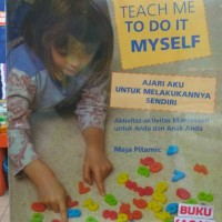 Buku Teach Me To Do It Myself Maja Pitamic Pustaka Pelajar kh