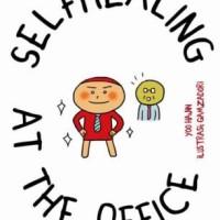 SELFHEALING AT THE OFFICE KERJA BEBAS PIKUN DAN STROKE -YOO HAJIN