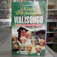 Buku Kisah Perjuangan Walisongo Penyebar Agama Islam - Wali Songo