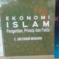 Buku Ekonomi Islam Pengertian, Prinsip dan Fakta - original