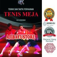 Teknik Dan Taktik Permainan Tenis Meja Alex Kertamanah Rosda
