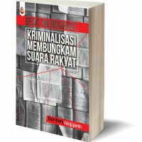 kriminalisasi membungkam suara rakyat - bambang w