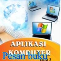 Buku Aplikasi Komputer Ed.3