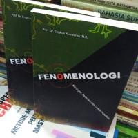 FENOMENOLOGI. Engkus kuswarno, MS