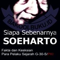BUKU SIAPA SEBENARNYA SOEHARTO MURAH BARU
