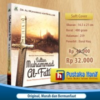 Kisah Sultan Muhammad al Fatih - Sang Penakluk Konstantinopel