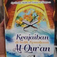 Buku Keajaiban Di Balik Kemuliaan Al-Quran