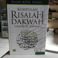 Risalah Dakwah Hasan Al Banna Jilid 2