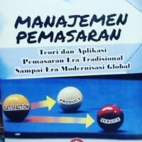 Manajemen pemasaran teori pemasaran tradisional modernisasi - harman