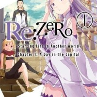 RE Zero Starting Life in Another World Chapter 1 Volume 1 (Manga)