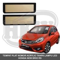 TEMPAT PLAT NOMOR ACRYLIC TANPA LAMPU LED HONDA NEW BRIO TIPE RS
