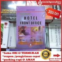 Teori Dan Praktik Hotel Front Office - Bagyono