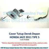 Honda JAZZ 71104-TF0-900ZK Tutup Derek DEPAN Cover Towing Hook FRONT