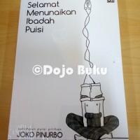 Selamat Menunaikan Ibadah Puisi (Cover Baru) Joko Pinurbo