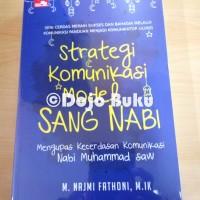 Strategi Komunikasi Model Sang Nabi (Moch. Najmi AF)