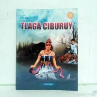 Buku Cerita Legenda Versi Bahasa Jawa TLAGA CIBURUY