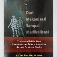 BUKU DARI MEKANISME SAMPAI MEDIKALISASI-TAN SHOT YEN an
