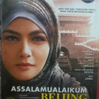DVD FILM ASSALAMUALAIKUM BEIJING+HAJI BACKPACKER ASMA NADIA