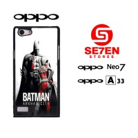 Casing HP Terlaris Oppo Neo 7 (A33) Batman arkham city 3 Custom Hardca