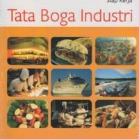 Tata Boga Industri: Materi Kompetensi untuk SMK, LPK Pariwisata, LPK