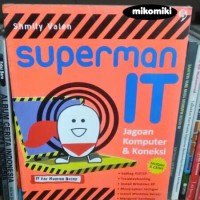 Superman IT : Jagoan Komputer & Koneksi - Shmily Valen