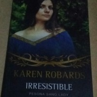 Irresistible (Pesona Sang Lady) - Karen Robards