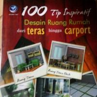 BUKU 100 TIP INSPIRATIF DESAIN RUANG DAN TERAS HINGGA CARPORT ORI r5