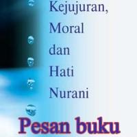 Buku Kejujuran Moral Dan Hati Nurani (Jerry White)
