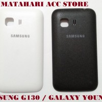 BACKDOOR SAMSUNG GALAXY YOUNG 2 / G130 TUTUP BELAKANG/ BACK COVER