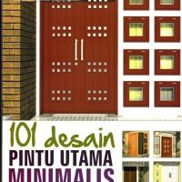 101 Desain Pintu Utama Minimalis