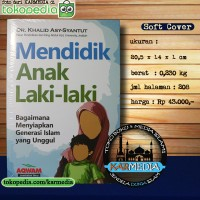 Mendidik Anak Laki Laki - Lelaki - Aqwam - Karmedia