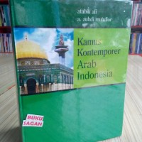BUKU ORI KAMUS KONTEMPORER ARAB INDONESIA ATABIK ALI, A. ZUHDI is