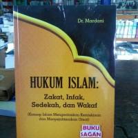 BUKU HUKUM ISLAM ZAKAT INFAK SEDEKAH DAN WAKAF Mardani, yi