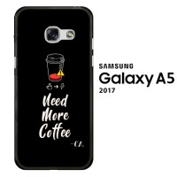 Coffee Addict Need More Coffee 0168 Hardcase 3D Full Print for Samsung