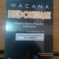 BUKU WACANA HEDONISME / CAHYANINGRUM DEWOJATI / PP