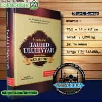 Membedah Tauhid Uluhiyyah Bersama Mahzab Syafi'i - Syafii - Karmedia