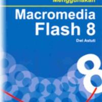 Teknik Membuat Animasi Profesional Menggunakan Macromedia Flash 8, Dwi