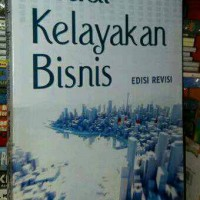 STUDY KELAYAKAN BISNIS EDISI REVISI ( kasmir )