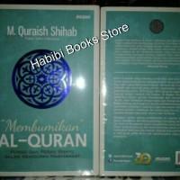 Membumikan Al Quran ' M. Quraish Shihab '