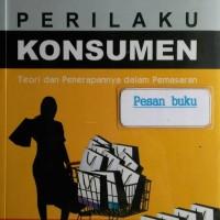 Buku Perilaku Konsumen Teori dan Penerapanya dalam Pemasaran. Ujang