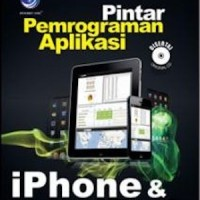 Pintar Pemrograman Aplikasi iPhone Dan iPad + CD