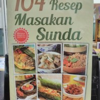 Buku 104 Resep Masakan Sunda - vz