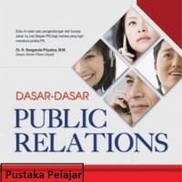 BUKU DASAR DASAR PUBLIK RELATIONS/SOLEH SOEMIRAT/ROSDA
